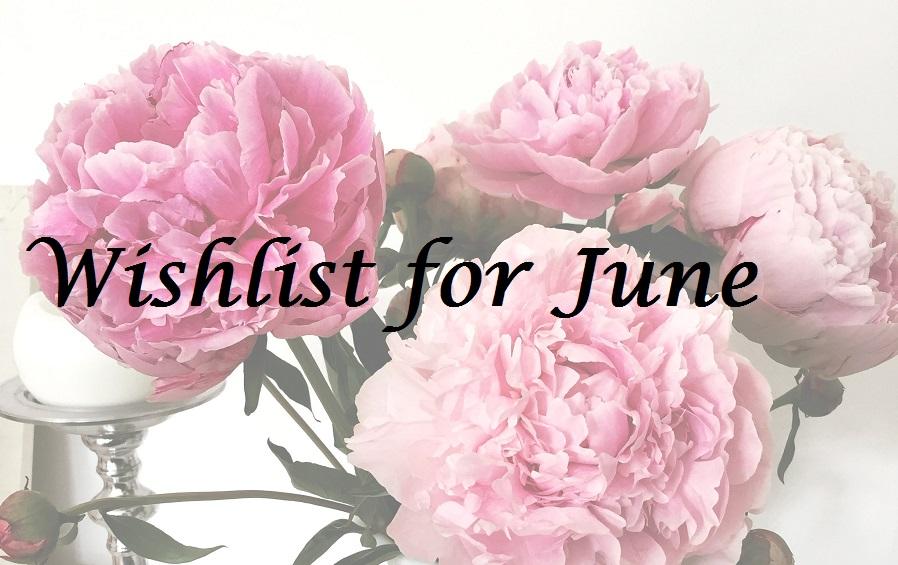 Outfit Wunschlist für Juni