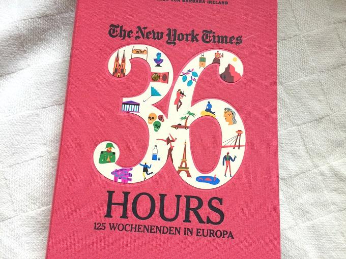 36 Hours - 125 Wochenenden in Eurpopa